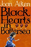Black Hearts in Battersea (The Wolves of Willoughby Chase)