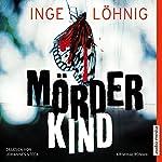Mörderkind (Kommissar Dühnfort 3)   Inge Löhnig