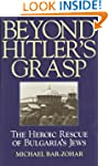 Beyond Hitler's Grasp: The Heroic Res...