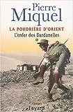 """Afficher """"La Poudrière d'Orient n° 1<br /> L'enfer des Dardanelles"""""""