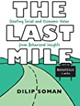 The Last Mile: Creating Social and Ec...