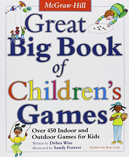 450 Indoor & Outdoor Games for Ages 3-14