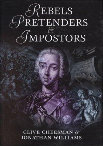 Rebels, Pretenders, & Impostors, CLIVE CHEESMAN, JONATHAN WILLIAMS