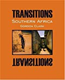 Transitions Southern Africa (0974526207) by Clark, Gordon