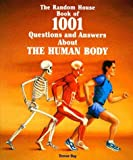 The Random House Book of 1001 Questions and Answers About the Human Body (0679854320) by Day, Trevor