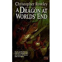 A Dragon at Worlds' End (Bazil Broketail) by Christopher Rowley