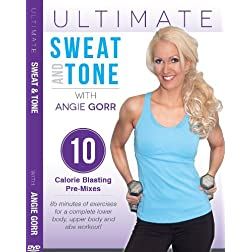 Ultimate Sweat and Tone with Angie Gorr