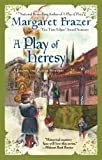 A Play of Heresy (A Joliffe Mystery) (0425243478) by Frazer, Margaret