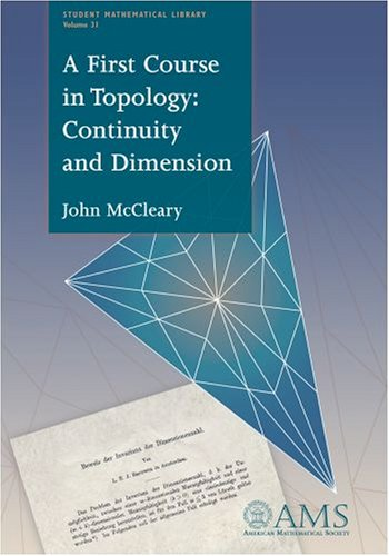 A First Course in Topology: Continuity and Dimension