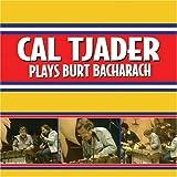 echange, troc Cal Tjader - Plays Burt Bacharach