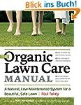 The Organic Lawn Care Manual: A Natur...