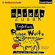 Fighting Ruben Wolfe | [Markus Zusak]