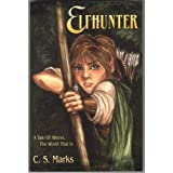 Elfhunter: A Tale Of Alterra, The World That Is (Tales of Alterra, the World that Is.) (Kindle Edition) newly tagged