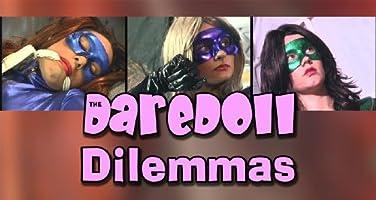 The DareDoll Dilemmas, Episode 9