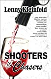 img - for SHOOTERS AND CHASERS book / textbook / text book