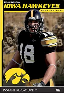 Iowa Hawkeyes 2005 Football Instant Replay