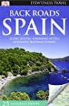 Back Roads Spain (DK Eyewitness Trave...