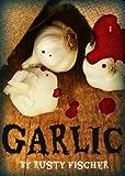GARLIC: A YA 4th of July Story