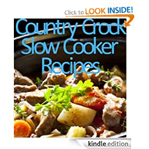 Country Crock-Slow Cooker Recipes (Delicious Recipes)