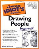 The Complete Idiot's Guide to Drawing People Illustrated (Complete Idiot's Guides (Lifestyle Paperback))