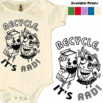 Funny Baby Clothes Cheap Recycle It s Rad organic