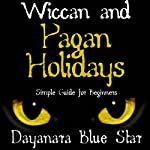 Wiccan and Pagan Holidays | Dayanara Blue Star