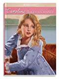 Caroline Takes a Chance (American Girl (Quality))