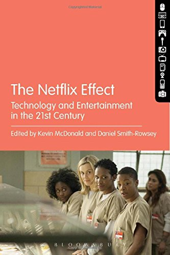 the-netflix-effect-technology-and-entertainment-in-the-21st-century