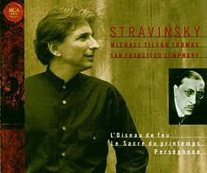 Stravinsky: Rite of Spring; Persephone; Firebird