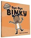 img - for Bye-Bye Binky: Big Kid Power (I'm a Big Kid Now) book / textbook / text book
