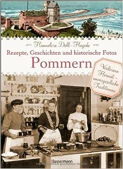 Geschichten und historische Fotos (German) Hardcover – July 8, 2013