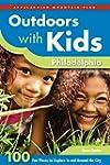 Outdoors with Kids Philadelphia: 100...