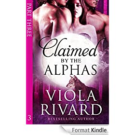 Claimed by the Alphas: Part Three (English Edition)