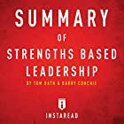Summary of Strengths Based Leadership by Tom Rath and Barry Conchie Includes Analysis Hörbuch von  Instaread Summaries Gesprochen von: Dwight Equitz