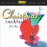 Ultra Lounge: Christmas Cocktails 3 ~ Various Artists
