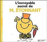 echange, troc Roger Hargreaves - L'incroyable secret de Monsieur Etonnant