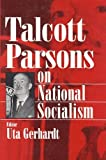 On National Socialism (Social Institutions and Social Change) (0202304582) by Parsons, Talcott