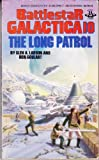 The Long Patrol (Battlestar Galactica #10) (0425071057) by Larson, Glen A.
