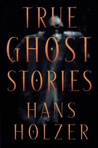 True Ghost Stories, Hans Holzer