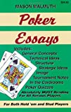 Poker Essays (For Both Hold'em and Stud Players)