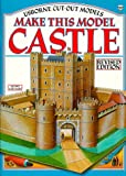 Make This Model Castle (Usborne Cut-Out Models)