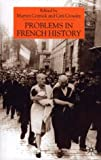 img - for Problems in French History book / textbook / text book