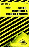 img - for CliffsNotes on Moliere's Tartuffe, The Misanthrope and The Bourgeois Gentleman book / textbook / text book
