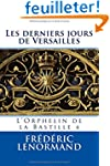 Les derniers jours de Versailles: L'O...