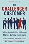 The Challenger Customer: Selling to t...