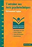 echange, troc Michèle Eckenschwiller, Bernard Desgranges - Concours médico-sociaux, S'entraîner aux tests psychotechniques