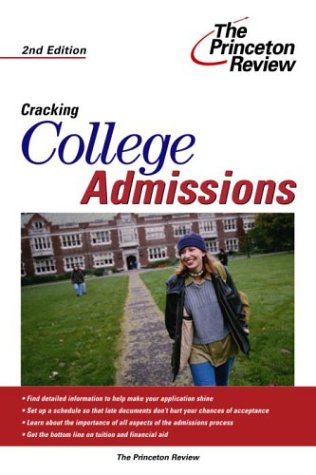 Cracking College Admissions, 2Nd Edition (College Admissions Guides)