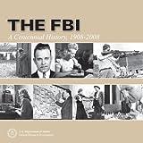FBI: A Centennial History 1908-2008 (Hardcover)