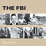 img - for FBI: A Centennial History 1908-2008 (Hardcover) book / textbook / text book