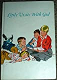 img - for Little Visits With God: Devotions For Families book / textbook / text book